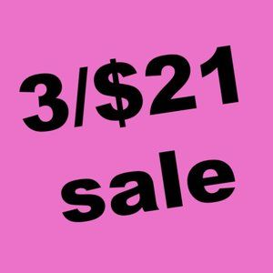 3/$21 Sale On Everything Marked 3/$21